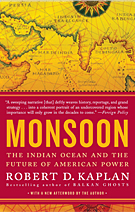 Robert D. Kaplan - Monsoon